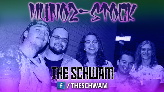 Munoz-Stock - The Schwam - 2017 - Long Island Music / Art / Video Game Festival