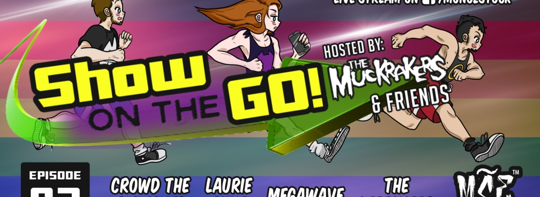 Show On The Go Hosted By The Muckrakres ~ Long Island, New York